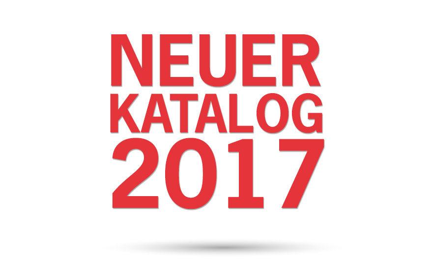 Neuer Katalog 2017